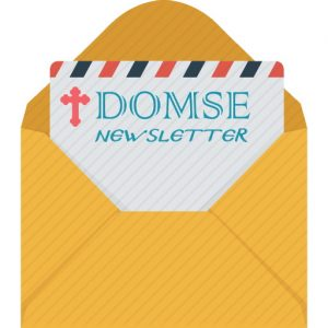 Sign up for the DOMSE Newsletter